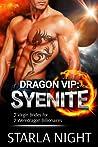 Dragon VIP: Syenite (7 Virgin Brides for 7 Weredragon Billionaires #0.5)