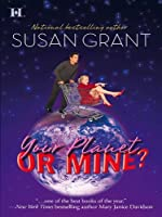 Your Planet or Mine? (Otherworldly Men, #1)