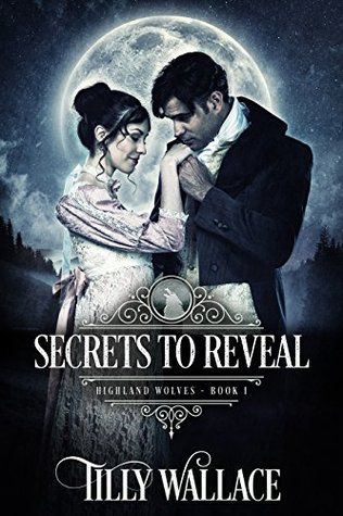 Secrets to Reveal (Highland Wolves #1)