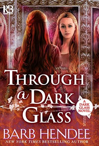 Through a Dark Glass (Dark Glass #1)
