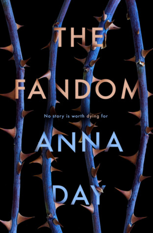 The Fandom (The Fandom, #1) by Anna Day