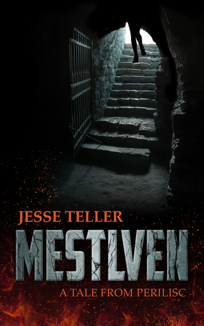 Mestlven by Jesse Teller