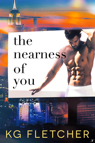 The Nearness of You by K.G. Fletcher