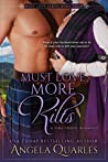 Must Love More Kilts by Angela Quarles