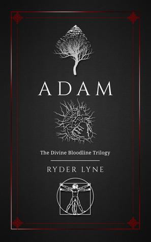 ADAM (Divine Bloodline Trilogy, #1)