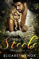 Tough as Steele (Steele Bros #1)