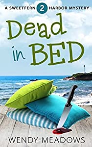 Dead in Bed (Sweetfern Harbor #2)
