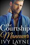 The Courtship Maneuver (The Alpha Billionaire Club - Book 2)