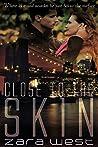 Close to the Skin (Skin Quartet #2)