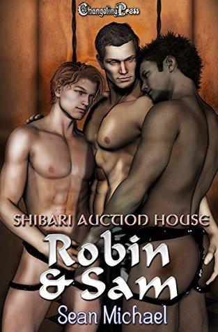 Robin & Sam (Shibari Auction House #6-7)
