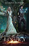 Legacy (The Biodome Chronicles #1)