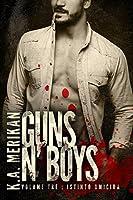 Guns n' Boys: Istinto omicida