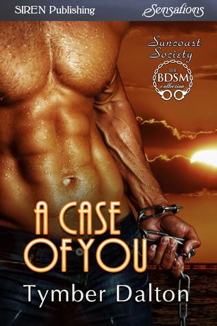 A Case of You by Tymber Dalton