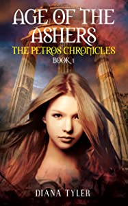 Age of the Ashers (Petros Chronicles #1)