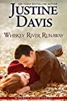 Whiskey River Runaway (Whiskey River #2)