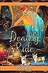 Deadly Ride (Charleneland, #1)