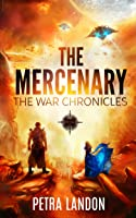 The Mercenary (The War Chronicles, #1)