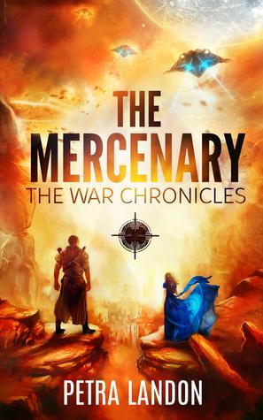 The Mercenary (The War Chronicles, #1)