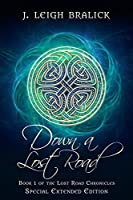 Down a Lost Road: Extended Edition (Lost Road Chronicles, #1)