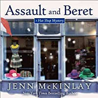 Assault and Beret (Hat Shop Mystery, #5)