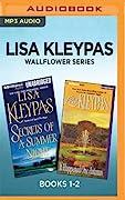 Lisa Kleypas Wallflower Series: Secrets of a Summer Night / It Happened One Autumn
