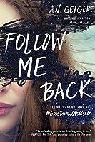 Follow Me Back (Follow Me Back, #1)
