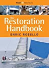 The Restoration Handbook: The Essential Guide to Yacht Restoration & Repair