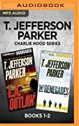 T. Jefferson Parker Charlie Hood Series: Books 1-2: L.A. Outlaws The Renegades