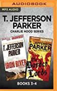 T. Jefferson Parker Charlie Hood Series: Books 3-4: Iron River The Border Lords