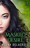 Masked Desire (The Masked Arcana, #2)