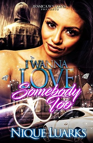 I Wanna Love Somebody Too: (I Wanna Love Somebody Part 2)