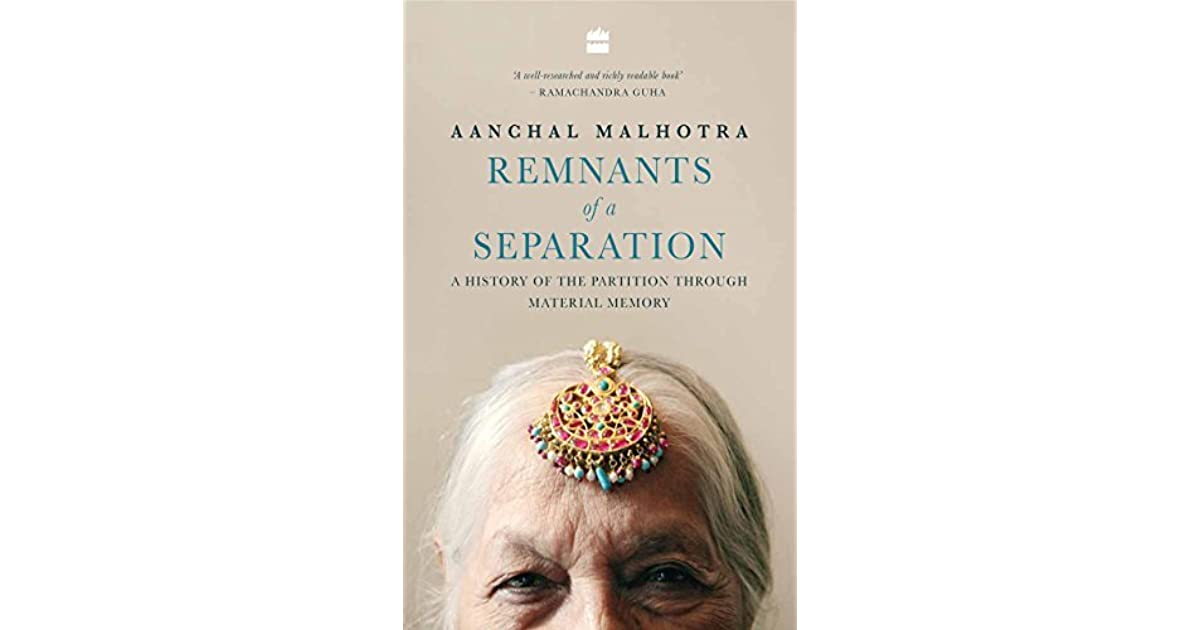 Remnants of a Separation: A History of the Partition through