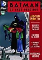 Batman: Os Anos Perdidos