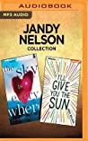 Jandy Nelson Collection - The Sky is Everywhere  I'll Give You the Sun