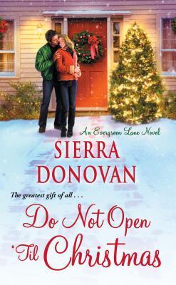 Dont Open Till Christmas.Do Not Open Til Christmas By Sierra Donovan
