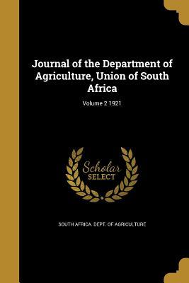 Journal of the Department of Agriculture, Union of South Africa; Volume 2 1921