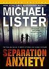 Separation Anxiety: The Blood Series 7.5 -- Sam Michaels / Daniel Davis / Remington James / John Jordan (John Jordan Mysteries )