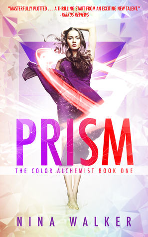 Prism (The Color Alchemist, #1)
