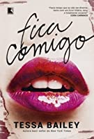 Fica Comigo (Broke and Beautiful, #1)