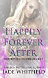 Happily Forever After (The Forever Love Series, #2.5)