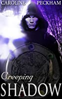 Creeping Shadow (The Rise of Isaac, #1)