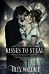Kisses to Steal (Highland Wolves #2)