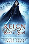 Reign of Bone and Steel