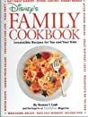 Disney's family cookbook : irresistible recipes for you and your kids