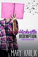 Hickville Redemption (Hickville High)