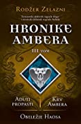 Hronike Ambera - tom treći