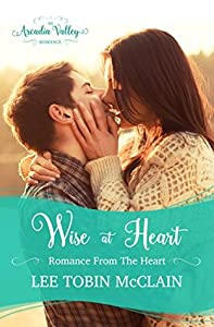 Wise at Heart (Romance from the Heart #2)