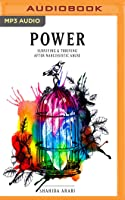 Power: Surviving  Thriving After Narcissistic Abuse