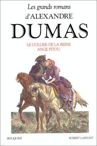 meilleur prix prix de détail dessins attrayants Le Collier de la reine / Ange Pitou by Alexandre Dumas