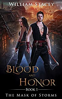 The Mask of Storms (Blood and Honor Book 1)